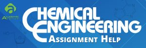 Chemical-Engineering-Assignment-Help-US-UK-Canada-Australia-New-Zealand