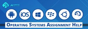 Operating-Systems-Assignment-Help-US-UK-Canada-Australia-New-Zealand